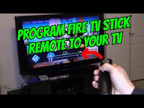 HOW TO PROGRAM FIRE TV STICK UNIVERSAL REMOTE TO CONTROL YOUR TV