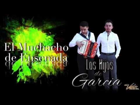 Los Hijos de Garcia - El Muchacho de Ensenada (En Vivo 2016) (Vol.2)