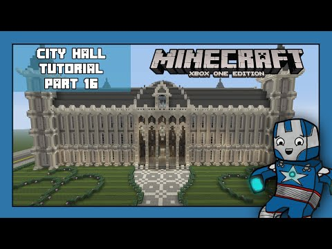Minecraft Xbox One: City Hall Tutorial - Part 16 (Xbox,Ps,PC,PE)