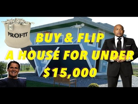 DO NOT QUIT - How to buy a house and flip it for $15,000 or less!