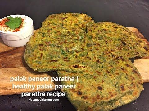tasty palak paneer paratha recipe   paneer stuffed palak paratha recipe