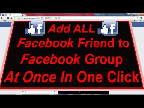 ADD ALL Friends to Facebook group in Single click 2016 ✔
