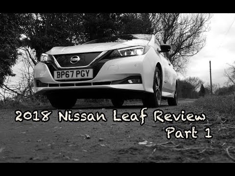 2018 40 kWh Nissan Leaf Review Part 1