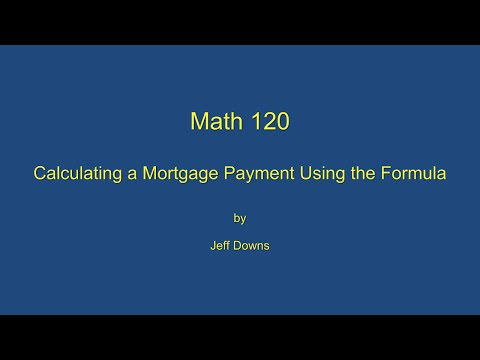 Calculating a Mortgage Payment Using the Formula