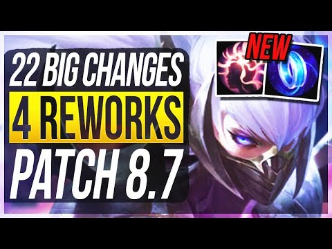 4 REWORKS & MINION CHANGES! 22 BIG CHANGES & NEW OP CHAMPS Patch 8.7 - League of Legends