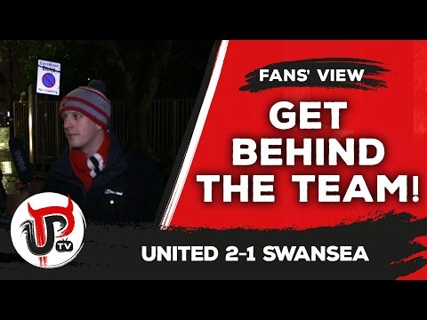 Forget the negativity and get behind our team! | Man United 2-1 Swansea