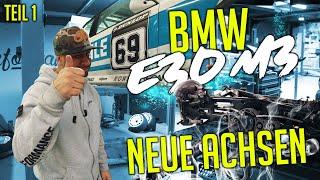 JP Performance - BMW E30 M3 | Neue Achsen! | Teil 1