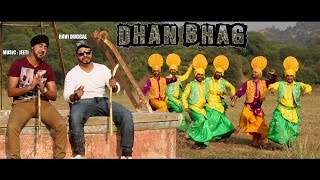 DHAN BHAG - OFFICIAL VIDEO - RAVI DUGGAL MUSIC BY JEETI (2017)