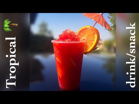 Tropical drink/snack my secret recipe
