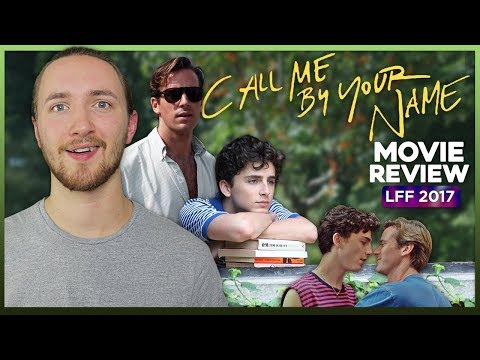 Call Me By Your Name Movie Review - LFF 2017