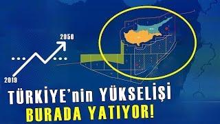 Doğu Akdeniz, Türkiye'yi Süper Güç Yapacak!