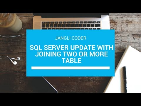 SQL Server Update with joining two or more table | SQL Server | Jangli Coder
