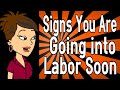 Signs You Are Going into Labor Soon