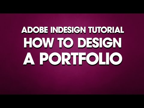 InDesign Tutorial How to Design a Portfolio
