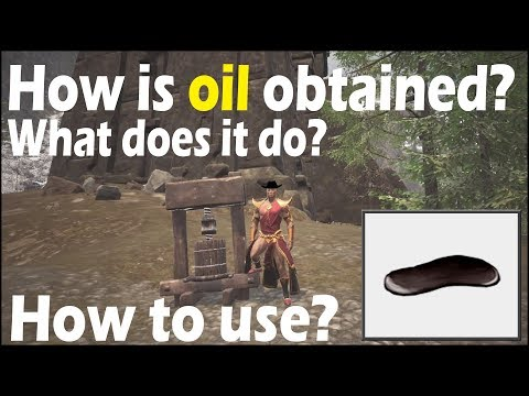 How is oil obtained? - What does it do? - How to use? - Conan Exiles