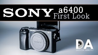 Sony A6400 Overview And A6500 Comparison | 4k