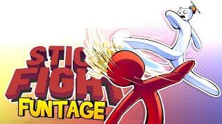 Stick Fight FUNTAGE! - Stick it to the man!