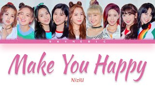 NiziU - Make You Happy Color Coded Lyrics Video 歌詞 |JPN|ROM|ENG|