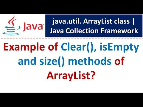 Java : Collection Framework : ArrayList (Clear|Empty|Size)