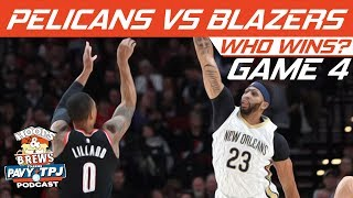 New Orleans Pelicans vs Portland Trail Blazers | Game 4 | Who will win ? | Hoops N Brews