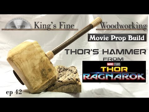 42 - THOR Ragnarok Prop Build Thors Hammer Mjolnir Forged From Silver Maple Log FREE PLANS