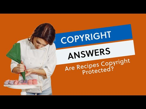 Are Recipes Copyright-Protected?