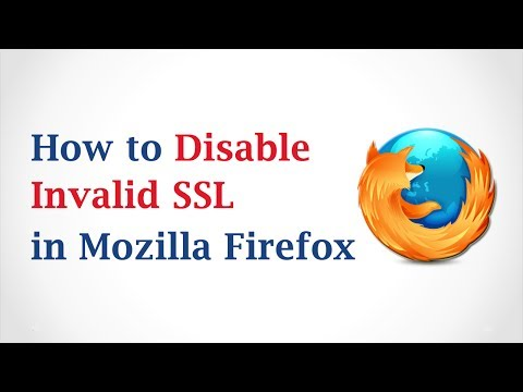 How to Disable Invalid SSL in Mozilla Firefox
