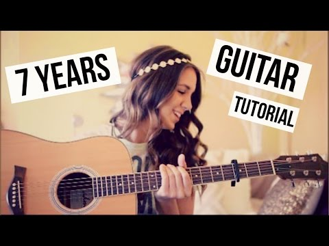 7 Years - Lukas Graham // Guitar Tutorial // Easy Chords