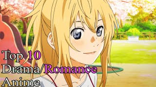 By BlackVega Top 10 Drama Romance Anime