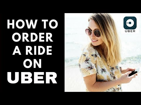 How to Order an Uber-First Time User Instructions 2018