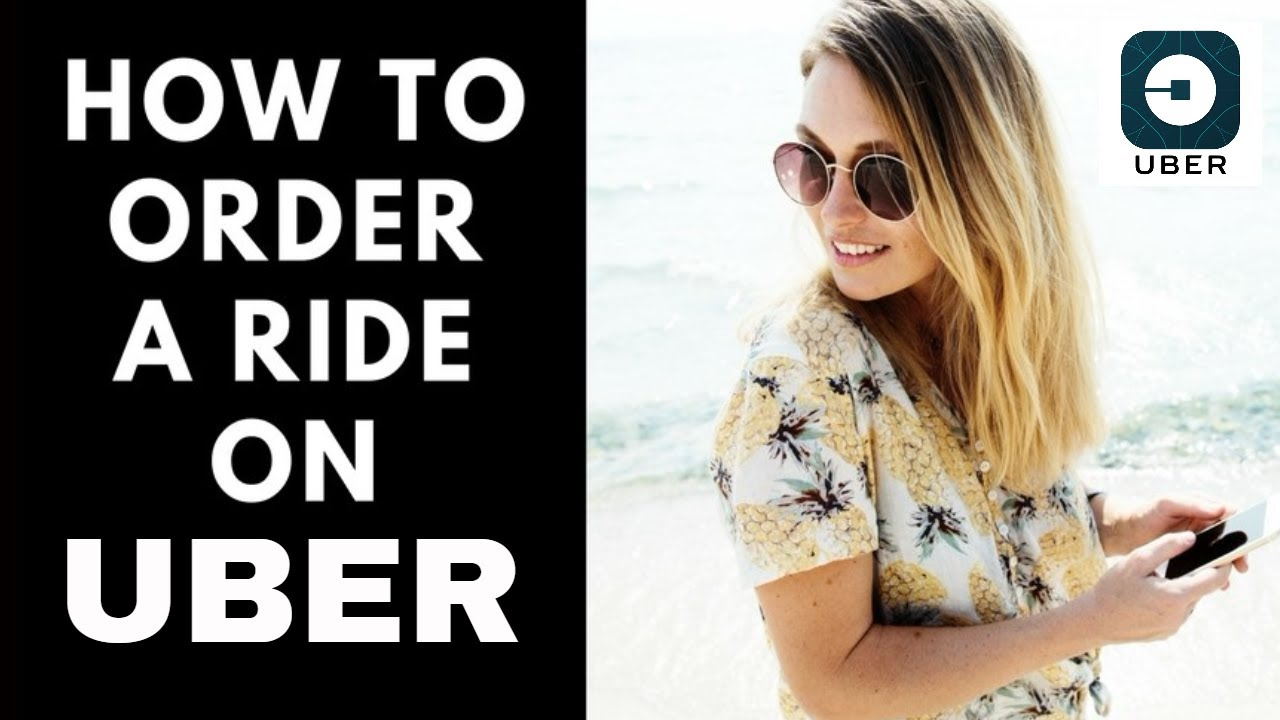 How to Order an Uber-First Time User Instructions