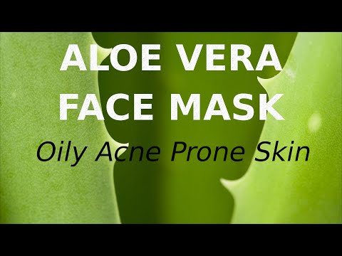 Aloe Vera Face Pack for Oily Acne Prone Skin