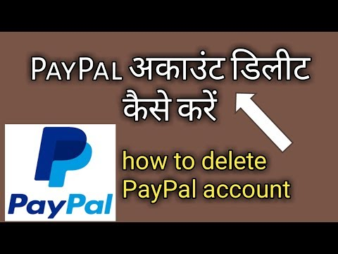 PayPal Account Delete Kaise kare how to delete paypal account