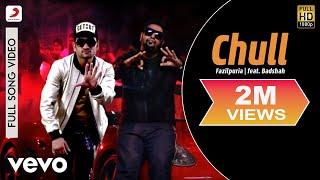 Chull - Fazilpuria   feat. Badshah ft. Badshah