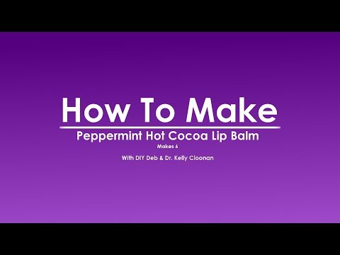 How To Make Peppermint Hot Cocoa Lip Balm