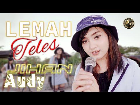Download Lagu Jihan Audy Lemah Teles Mp3