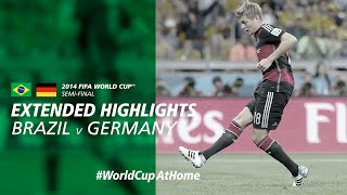 #WorldCupAtHome | Brazil 1-7 Germany [Extended Highlights] | 2014 FIFA World Cup™