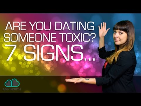 Are You Dating Someone Toxic? 7 Signs to Look For...