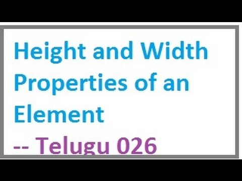 Height and Width Properties of an Element  --  Telugu 26-vlr training