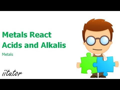 √ Metals that react with acids and alkalis   iitutor