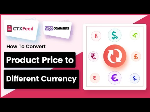 Convert product price to different currency - WooCommerce Product Feed Pro