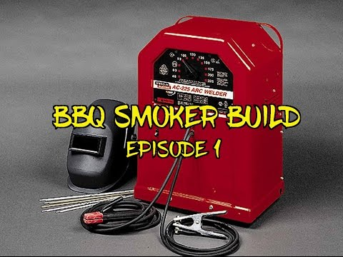 BBQ Pit Smoker Build Episode 1
