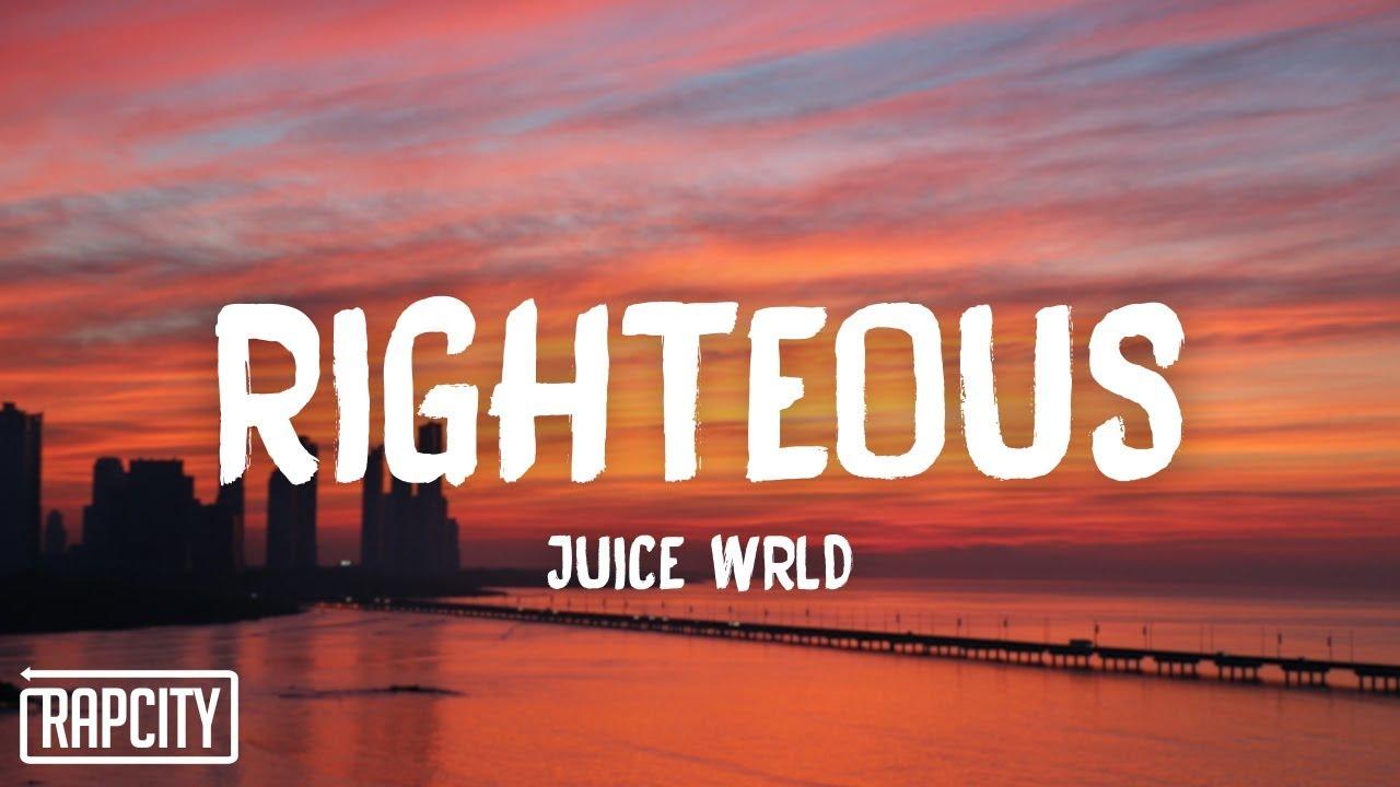 Juice WRLD - Righteous (s)