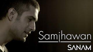 Samjhawan   Sanam (Cover Version)