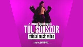 Children of Distance x Knoll Gabi - Túl sokszor (Official Music Video)