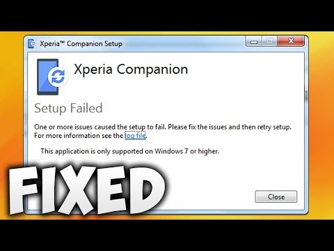 How To Fix Xperia Companion Setup Failed Error Windows 7 64 Bit