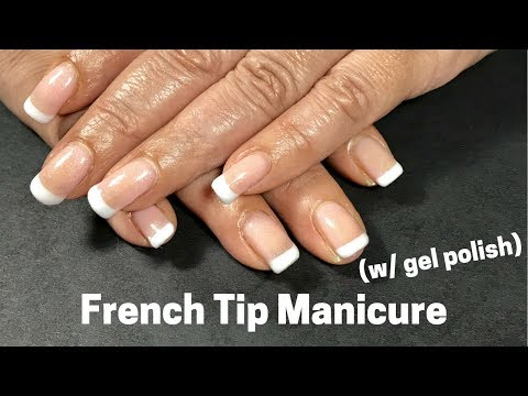 French Tip Manicure! (using gel polish)