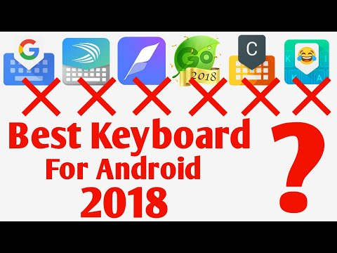 Best keyboard for Android 2018 | Best Keyboard For Android 2018