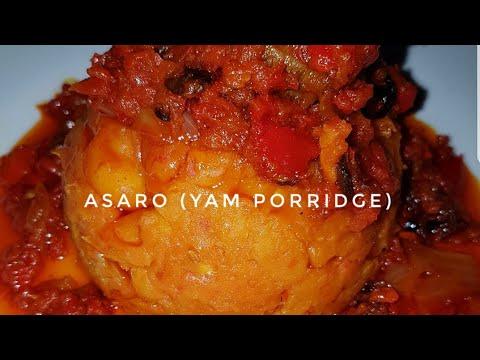 How to make ASARO (Yam porridge)|| Nigerian Food