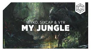 WYKO, Sixcap & VTR - My Jungle
